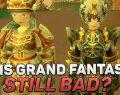 Grand Fantasia – A Second Look: Is It Still Bad?