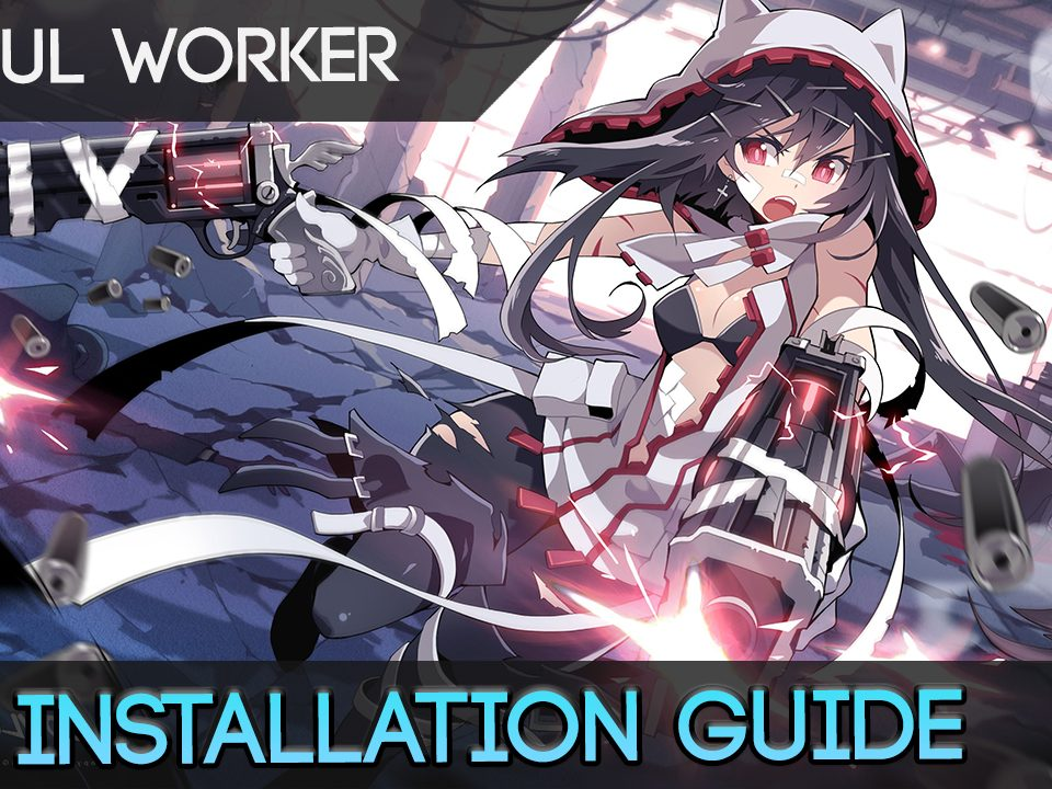 soulworkerinstallationguide