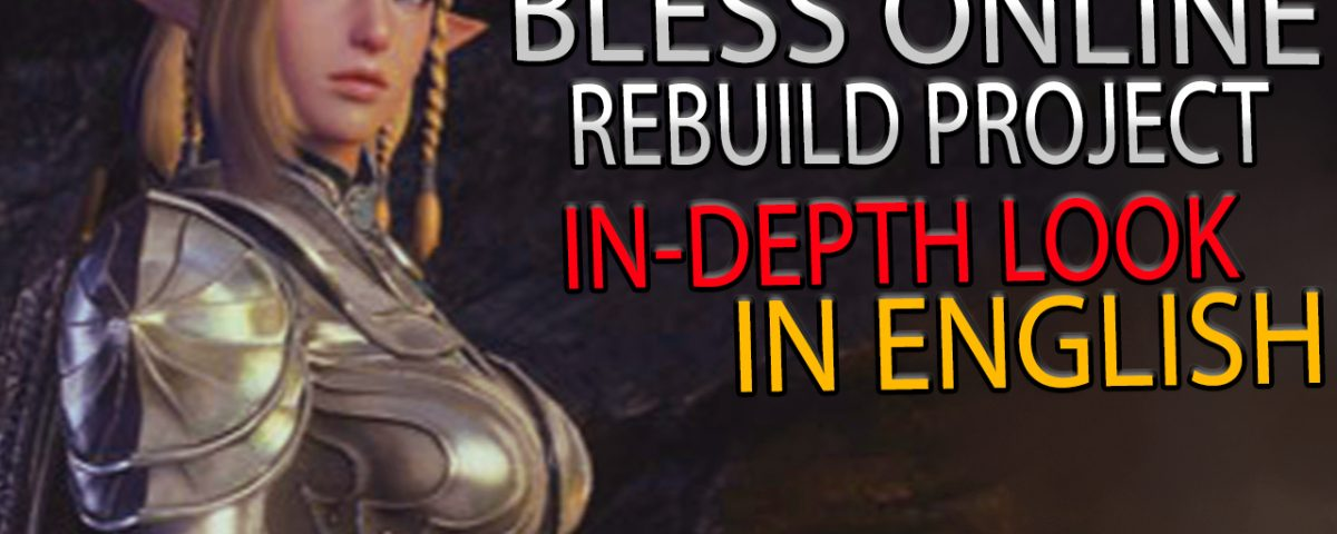 Bless Online rebuild