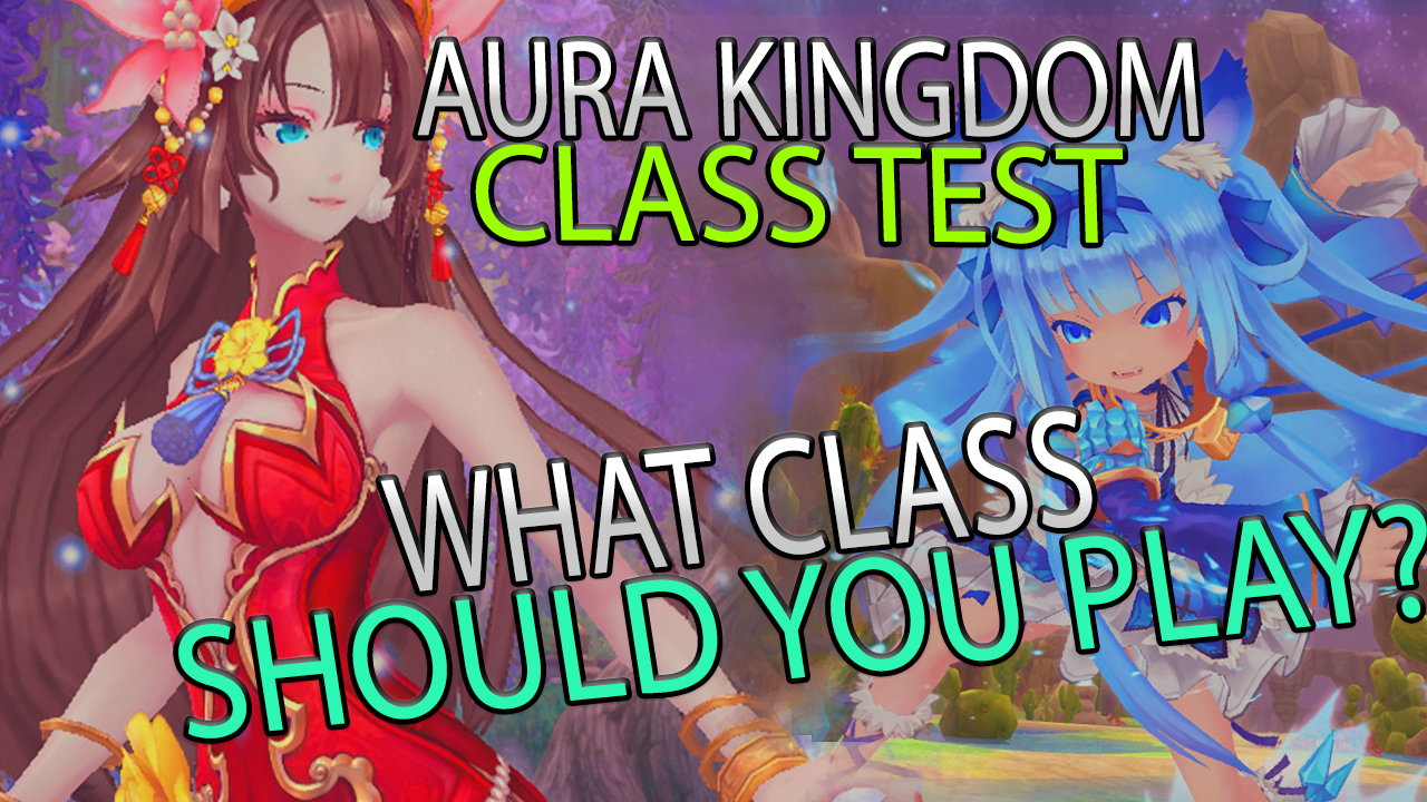 Testing All Of The Classes In The Anime MMORPG Aura Kingdom