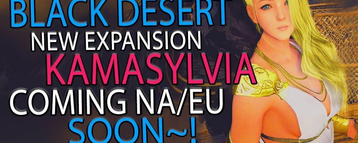 Black Desert Online - Launching Brand New Expansion Kamasylvia! For This Amazing MMORPG! (BQ)