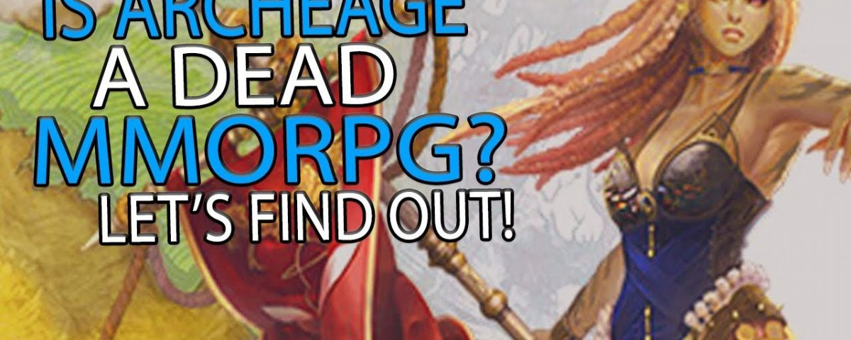 Is ArcheAge Dead_ - Seeing If This Once Great MMORPG Is Worth Playing! (BQ)