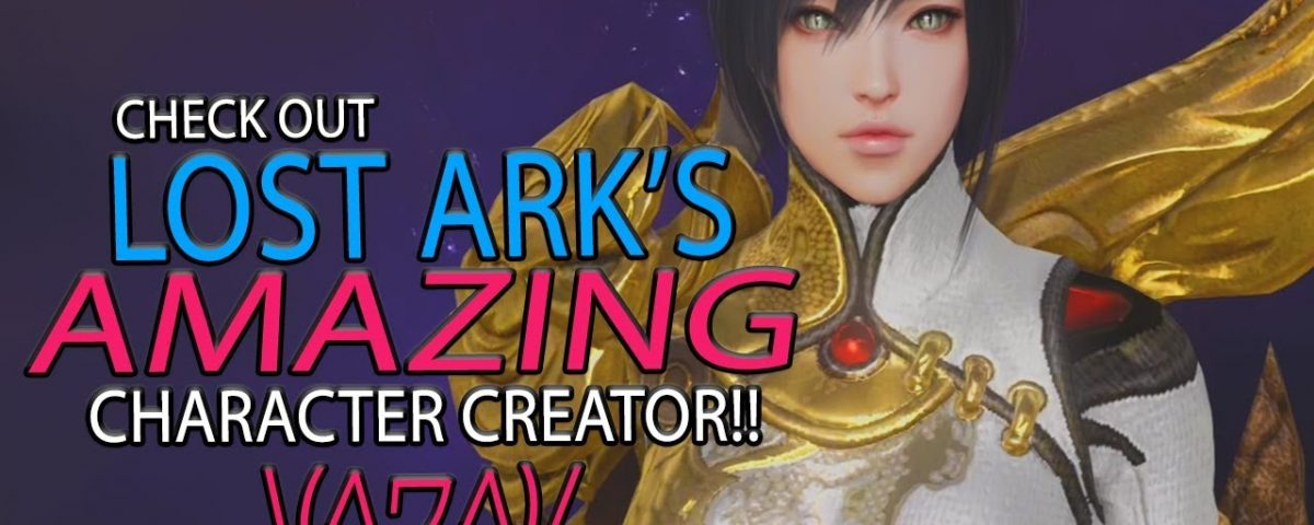 Lost Ark - Take A look At The Character Creator In This Hyped MMORPG