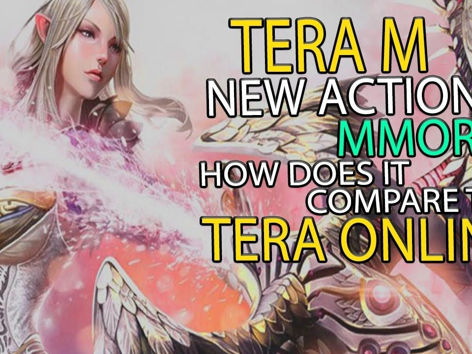 TERA M - New Upcoming Action MMORPG - How Does it Compare to TERA Online_ (BQ)