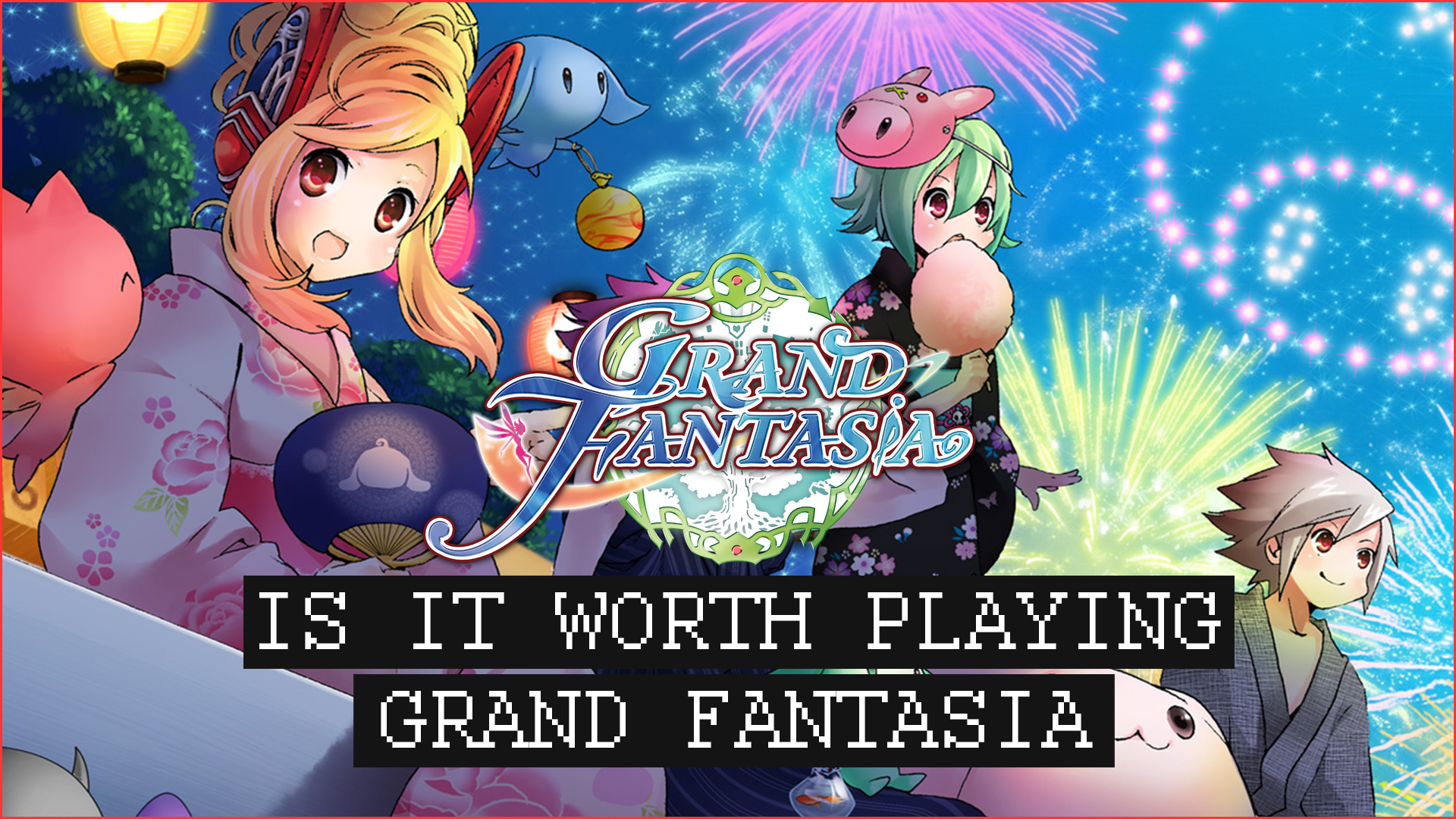 Is It Worth Playing? Grand Fantasia [Part 1] An Anime MMORPG