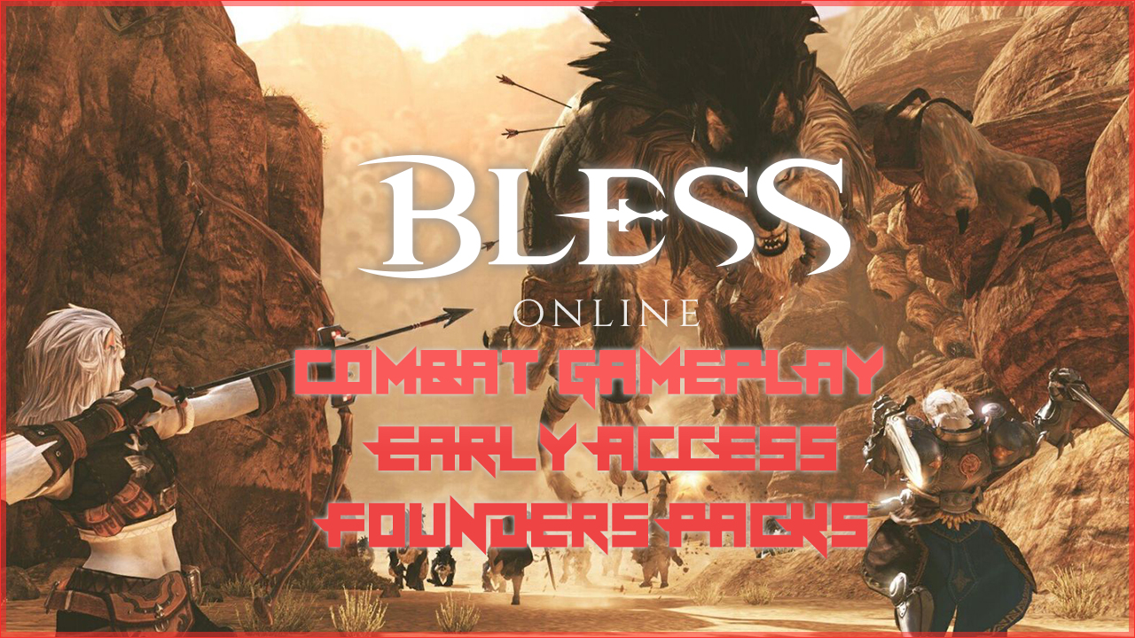 how to play bless online early