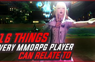 16 Things Every MMORPG Player Can Relate To